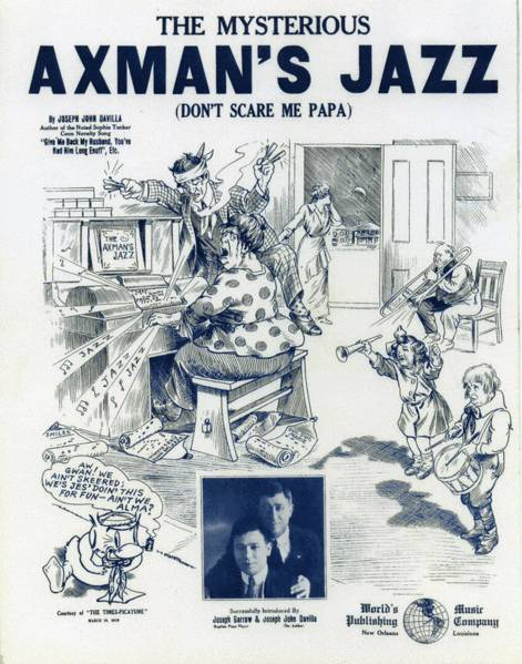 "One song that was particularly popular during the time was ""The Mysterious Axman's Jazz (Don't Scare Me Papa)."""